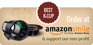 Best K-cup Order at Amazon Smile & Support our non-profit